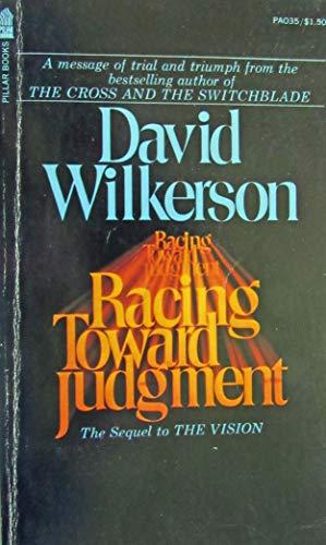 Racing Toward Judgemt: Wilkerson, David