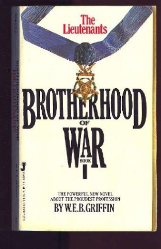 9780515064438: The Lieutenants (Brotherhood of War, Book 1)