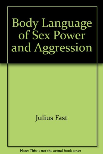 9780515064872: Body Language of Sex Power and Aggression