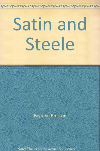 Satin and Steele (Second Chance at Love: Fayrene Preston