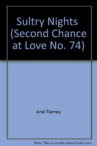 Sultry Nights (Second Chance at Love, No. 74): Tierney, Ariel