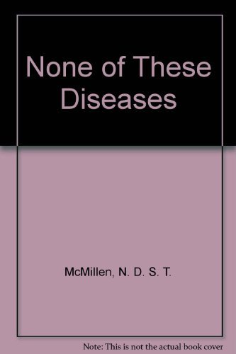 9780515067224: None of These Diseases
