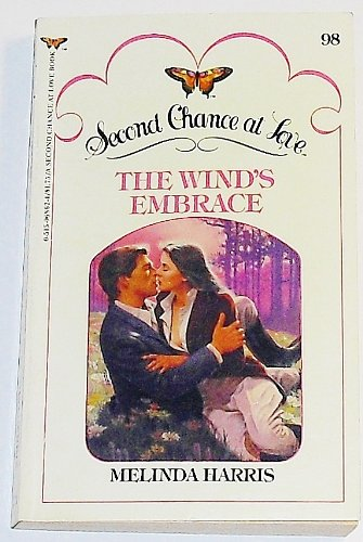 Embrace the Wind (Second Chance at Love Ser.): Harris, Melinda