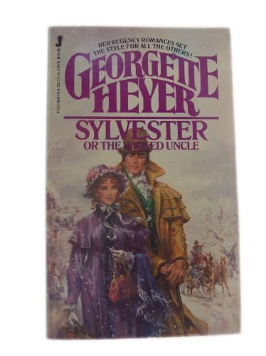 Sylvester or The Wicked Uncle: Heyer, Georgette
