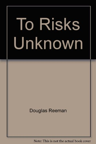 9780515068931: To Risks Unknown