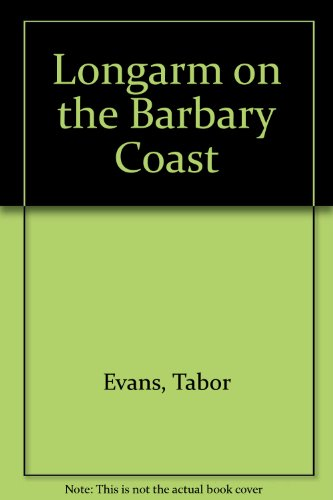 Longarm on the Barbary Coast: Tabor Evans
