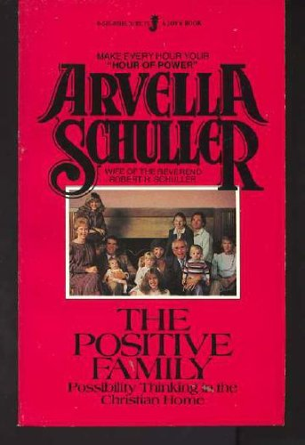 The Positive Family: Schuller, Arvella