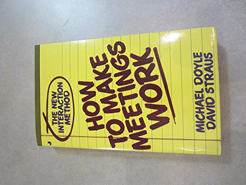 9780515071214: How to Make Meetings Work, The New Interaction Method [Taschenbuch] by