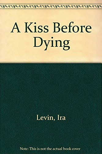 9780515071436: A Kiss Before Dying