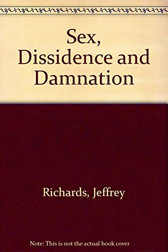 9780515071474: Sex, Dissidence and Damnation