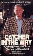9780515072556: Catcher In Wry Can