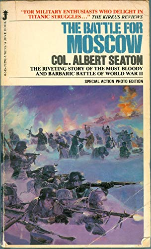 The Battle for Moscow: Albert Seaton