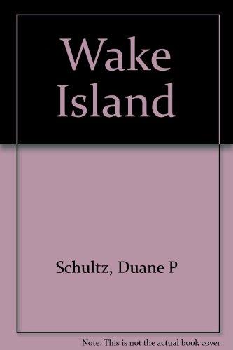 Wake Island: Schultz, Duane