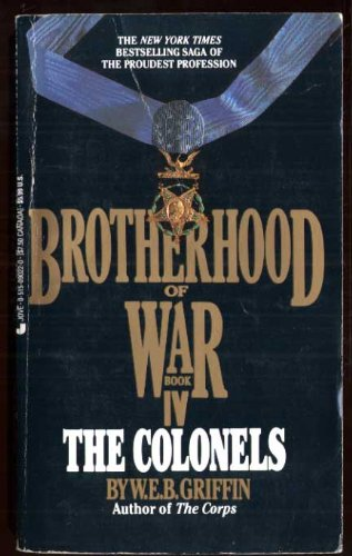 9780515073515: Brotherhood of War 04: The Colonels