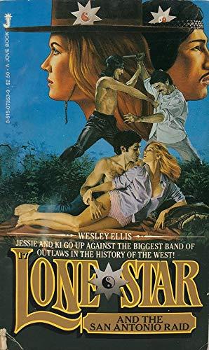 Lone Star and the San Antonio Raid: Ellis, Wesley