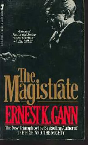 The Magistrate (0515073644) by Ernest K. Gann