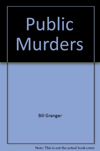 Public Murders (0515073776) by Granger, Bill