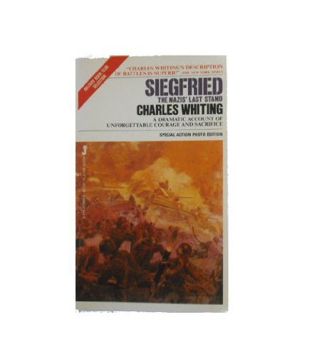Siegfried: The Nazis' Last Stand (9780515073935) by Whiting, Charles