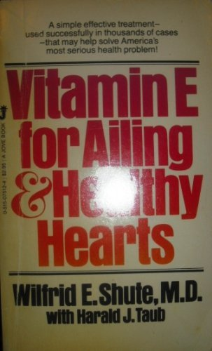 9780515075120: Vitamin E for ailing & healthy hearts