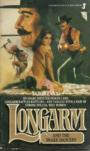 Longarm and the Snake Dancers (Longarm #51) (9780515075236) by Tabor Evans