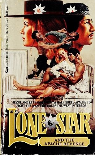 Lone Star and the Apache Revenge (Lonestar: Wesley Ellis