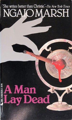 A Man Lay Dead: Marsh, Ngaio