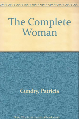9780515076127: The Complete Woman
