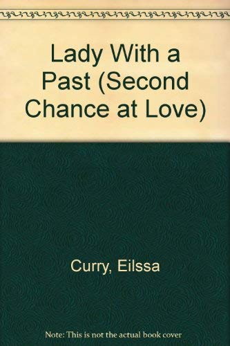 9780515078091: Lady With a Past (Second Chance at Love)