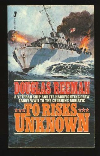 To Risks Unknown: Douglas Reeman
