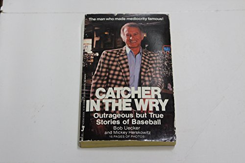 9780515078985: Catcher In the Wry: Outrageous But True Stories of Baseball