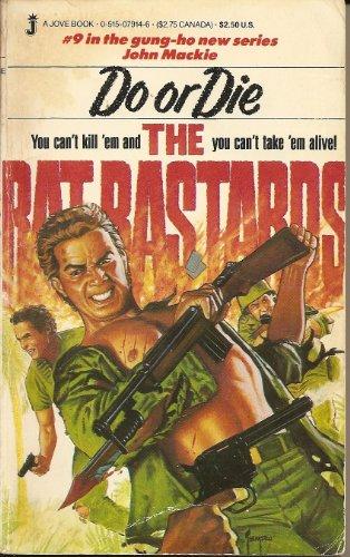 9780515079142: Do Or Die (Rat Bastards #9)