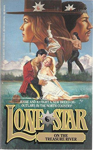 Lone Star on the Treasure River (Lone: Ellis, Wesley