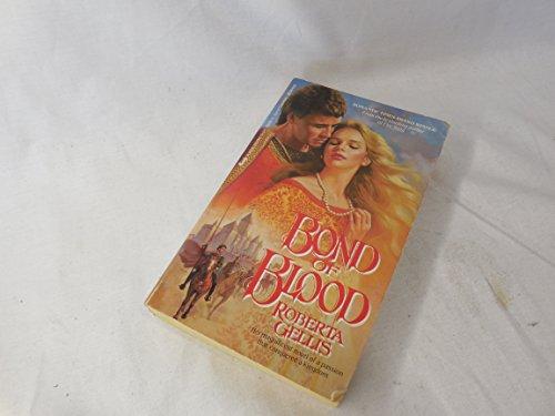 Bond Of Blood: Gellis, Roberta