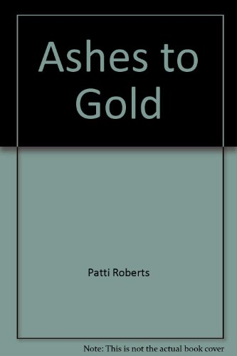9780515082517: Ashes to Gold