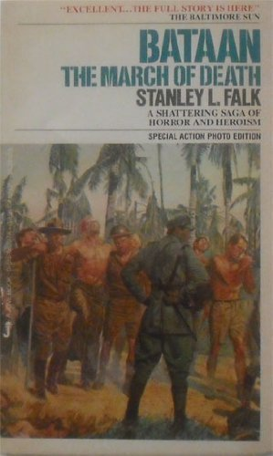 Bataan/March of Death: Stanley L. Falk
