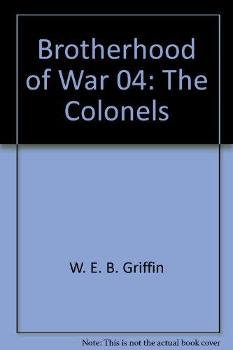 9780515083026: Brotherhood of War 04: The Colonels