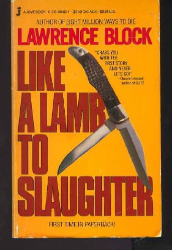 Like a Lamb to Slaughter: Lawrence Block