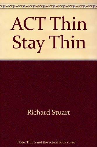 9780515084542: ACT Thin Stay Thin