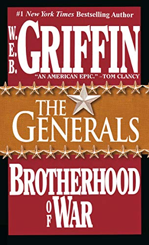 Brotherhood Of War - Book VI: The Generals (A Jove Book)