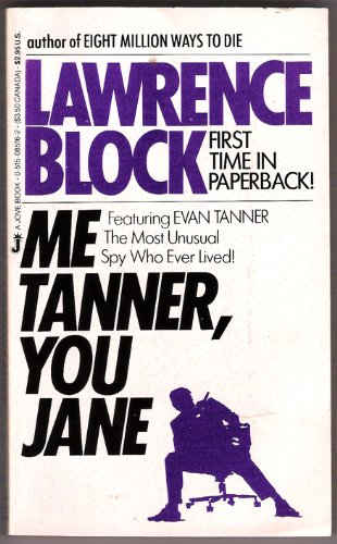 Me Tanner You Jane: Block, Lawrence