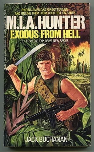 Exodus from Hell (M. I. A. Hunter, Book 5): Jack Buchanan