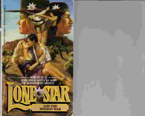 9780515085815: Lone Star and the Mission War 46