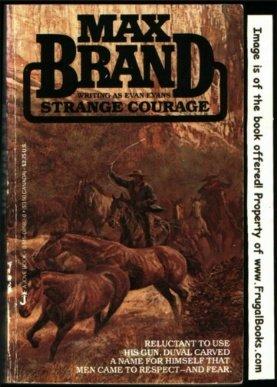 Strange Courage: Evan Evans; Max