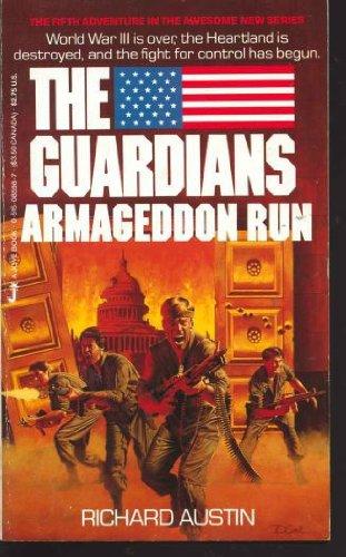9780515085983: Armageddon Run (The Guardians #5)