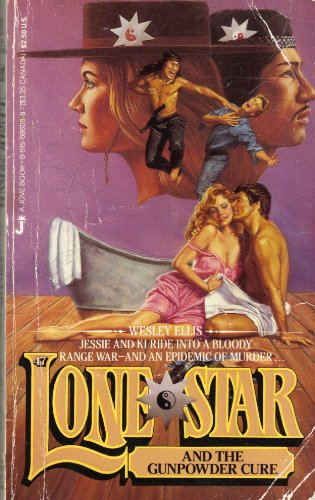 9780515086089: Lone Star and the Gunpowder Cure 47