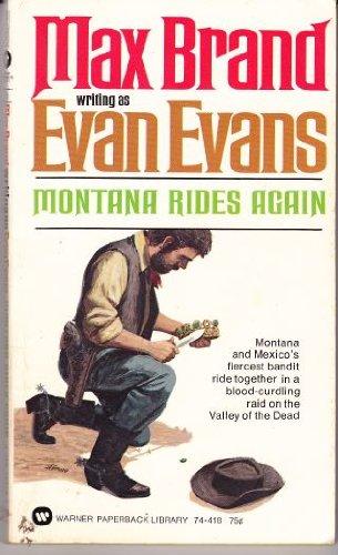 Montana Rides Again: Evan Evans; Max