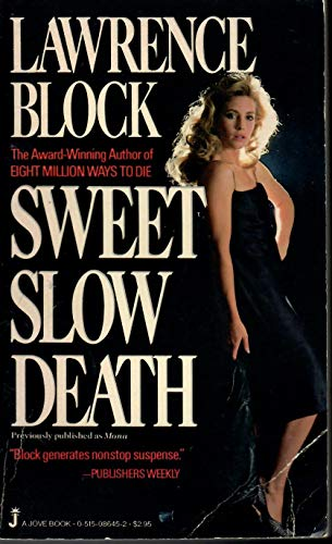 9780515086454: Sweet Slow Death
