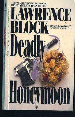 Deadly Honeymoon: Block, Lawrence