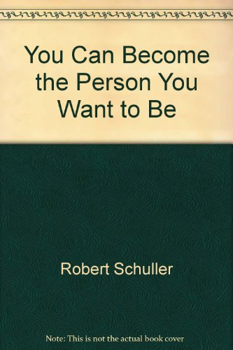 9780515086553: You Can Become the Person You Want to Be
