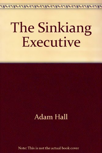 9780515086782: Sinkiang Executive